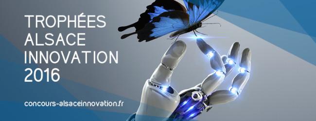 Appel à projets pour les Trophées Alsace Innovation 2016